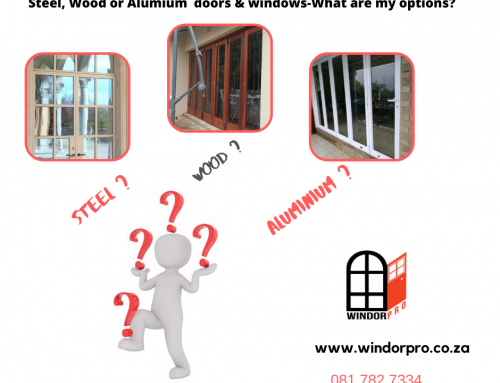 Doors and Windows , Steel, Wood or Aluminium ?